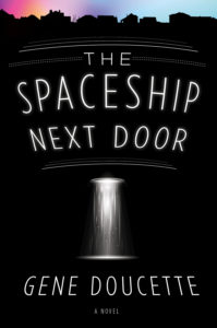 Spaceship Next Door - Doucette